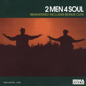 2 Men 4 Soul (remastered)