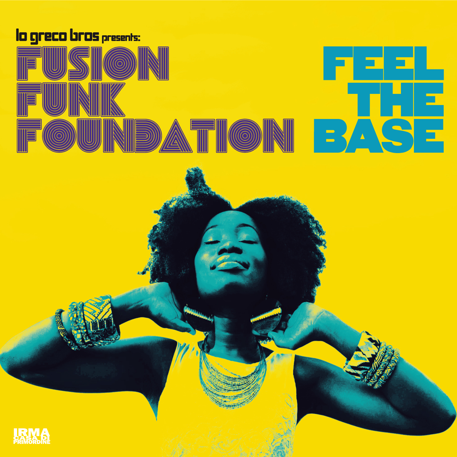 "Fusion Funk Foundation ""Fell The Base"" (Vinyl)"