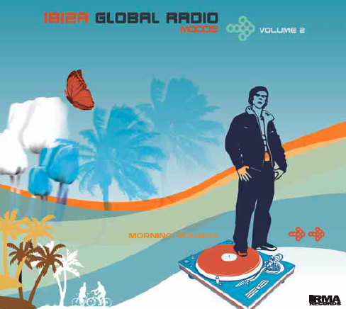 Ibiza Global Radio Moods Vol.2: Morning Sounds