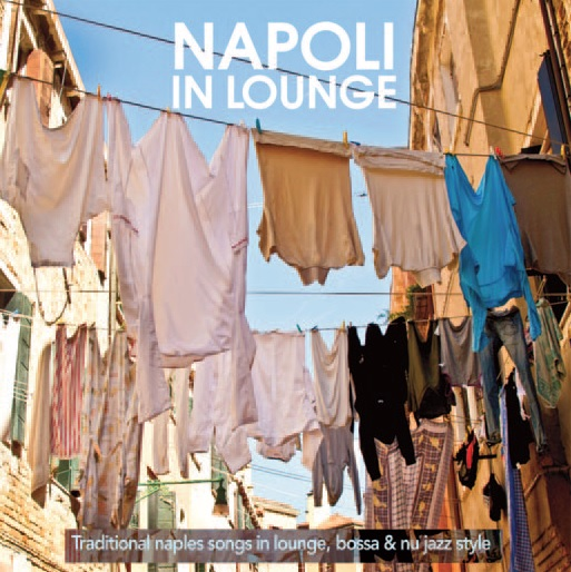Napoli in Lounge (Traditional Naples song in lounge)