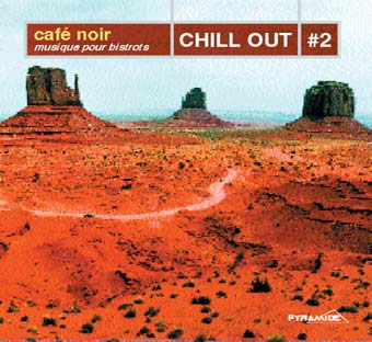 Cafè Noir: Chill Out #2
