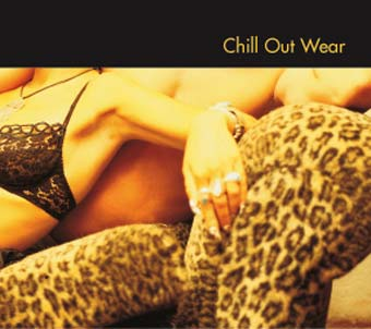 Chill Out Wear