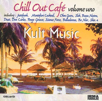 Chill Out Cafe volume uno (vinyl)