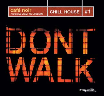 Cafè Noir: Chill House #1