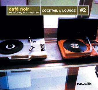Cafè Noir: Cocktail Lounge #2