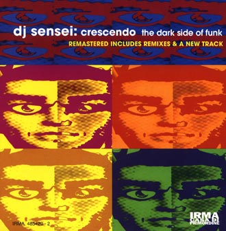 Crescendo, the dark side of funk (remastered)
