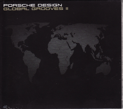 PORSCHE DESIGN - GLOBAL GROOVES II