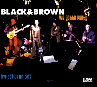 We Gotta Party - Live at Blue Inn Cafe'