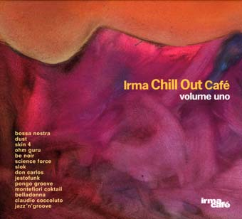 Chill Out Cafe volume uno