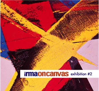 Irma On Canvas - Exhibition #2