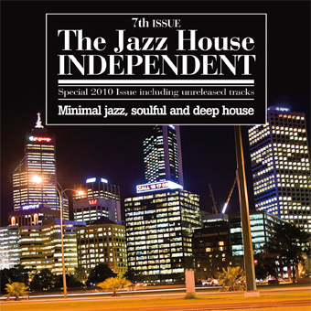 THE JAZZ HOUSE INDEPENDENT 7th ISSUE