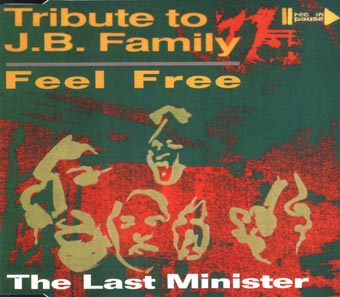 Tribute to J.B. family / Feel free