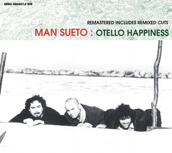 Otello happiness (remastered)