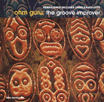 The Groove Improver (Remastered Includes Unreleased Cuts)