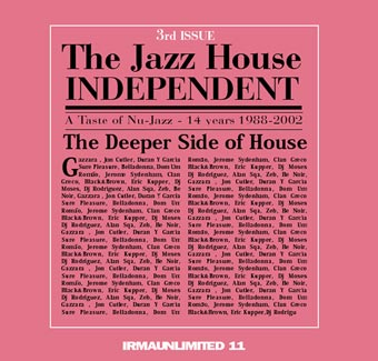 The Jazz House Independent 3rd